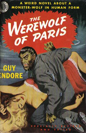 Endore, Guy - The Werewolf of Paris