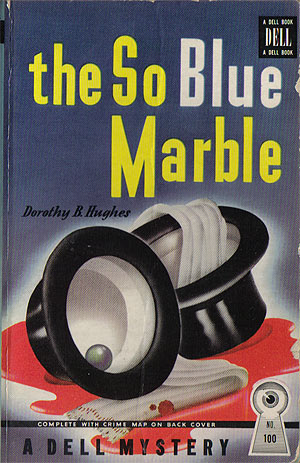 Hughes, Dorothy B. - The So Blue Marble