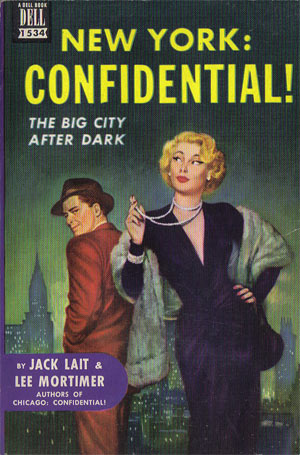 Lait, Jack & Mortimer, Lee - New York: Confidential!