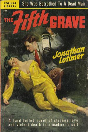 Latimer, Jonathan - The Fifth Grave