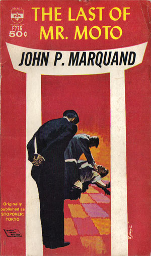 Marquand, John P. - The Last of Mr. Moto
