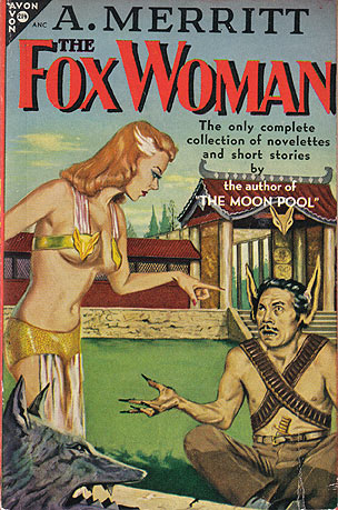 Merritt, A. - The Fox Woman