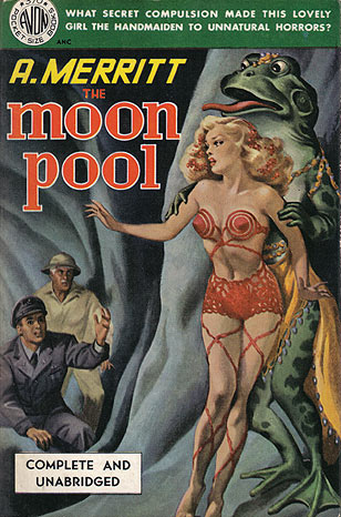 Merritt, A. - The Moon Pool