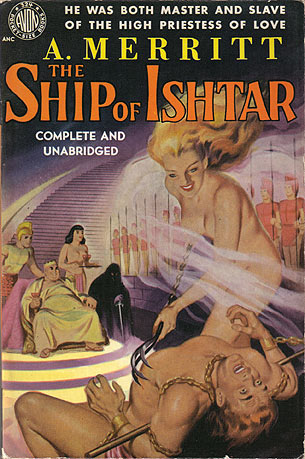 Merritt, A. - The Ship of Ishtar