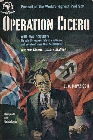 Moyzisch, L.C. - Operation Cicero