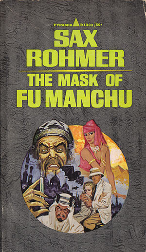 Rohmer, Sax - The Mask of Fu Manchu