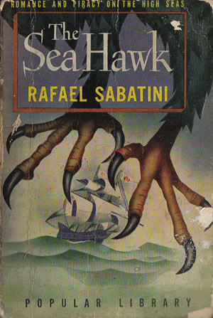 Sabatini, Rafael - The Sea Hawk