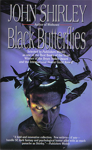 Shirley, John - Black Butterflies