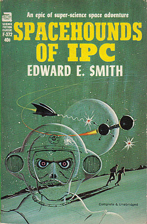 Smith, Edward E. - Spacehounds of IPC