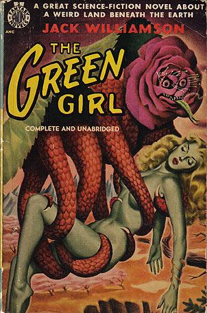 Williamson, Jack - The Green Girl