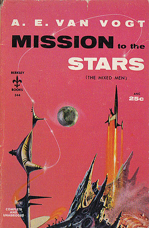 Van Vogt, A.E. - Mission to the Stars