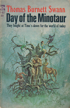 Swann, Thomas Burnett - Day of the Minotaur