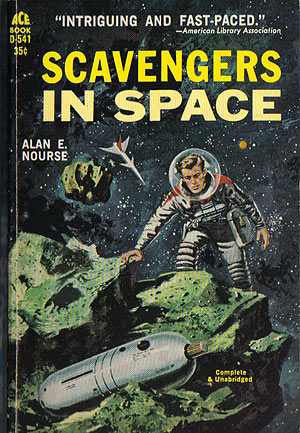 Nourse, Alan E. - Scavengers in Space